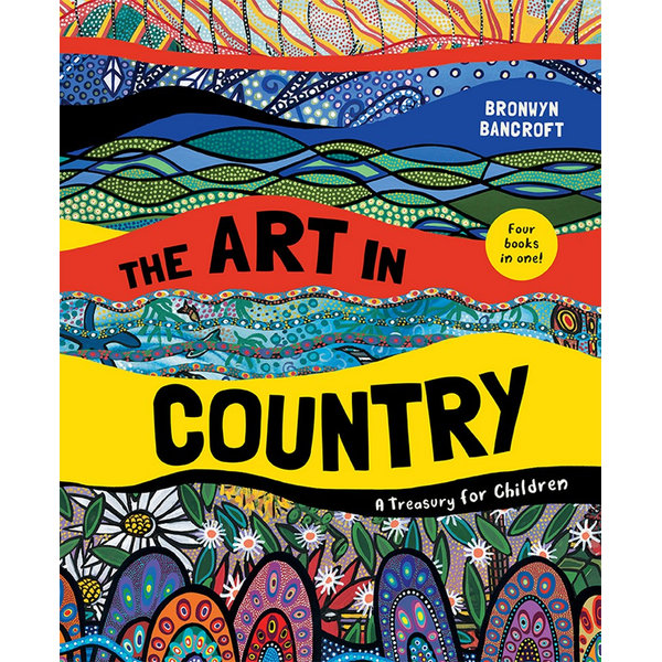 The Art in Country | Bronwyn Bancroft