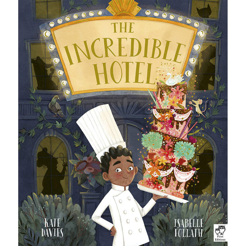 The Incredible Hotel - Kate Davies