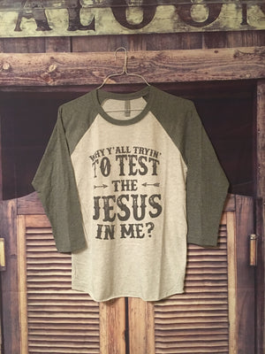 Testing The Jesus In Me!