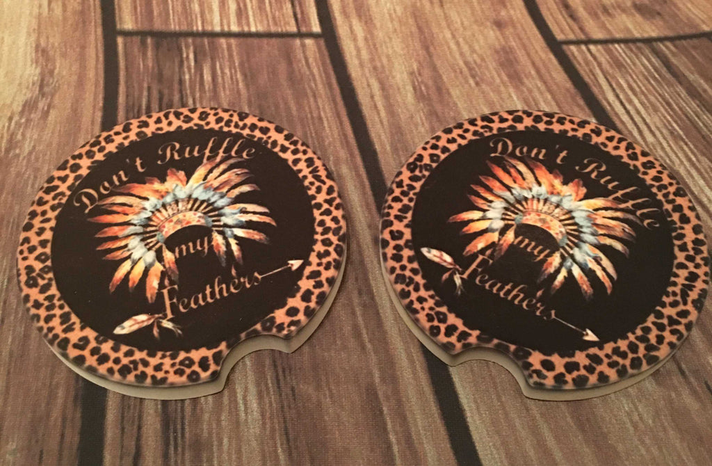 Don't Ruffle My Feathers Car Coasters