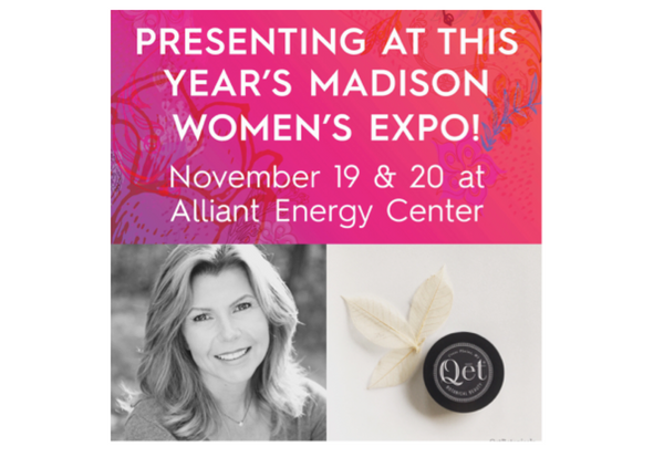 Qēt Botanicals Madison's Women's Expo