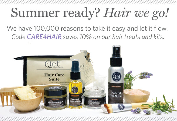 Qēt Botanicals summer ready hair tips