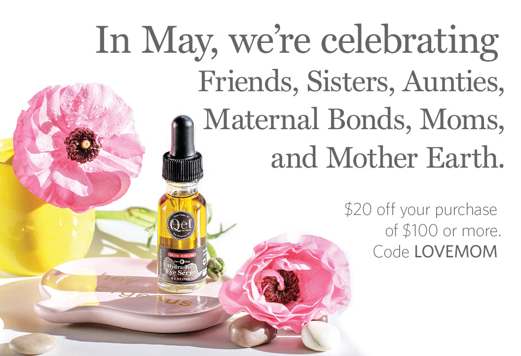 Qet-Botanicals-Mothers-Day-and-May-Promotion-Sale