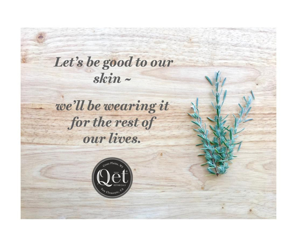 Be Good to our skin