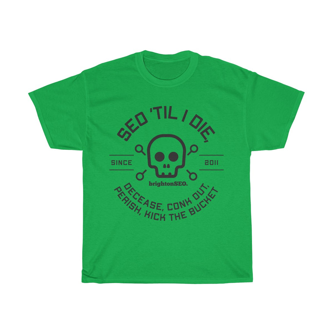 Till I Die 0 Black Unisex Heavy Cotton Tee