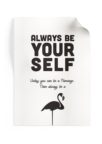 Poster Always Be A Flamingo