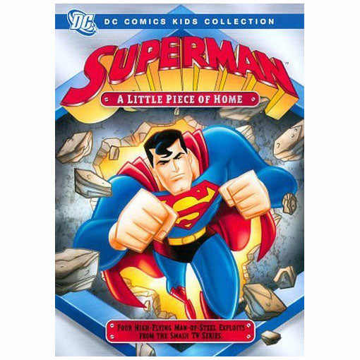 Superman Movies - Superman Animated Series: A Little Piece of Home