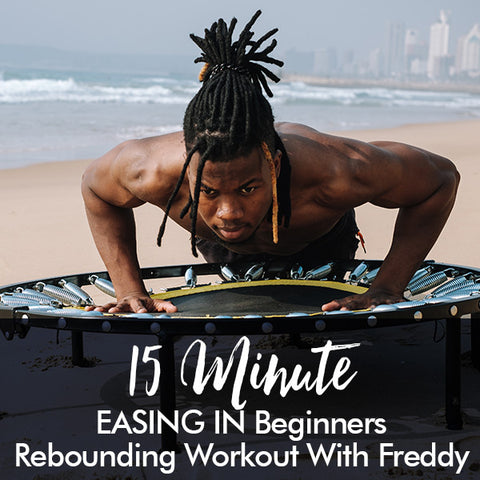 15-Minute EASING IN beginners rebounding workout with Freddy