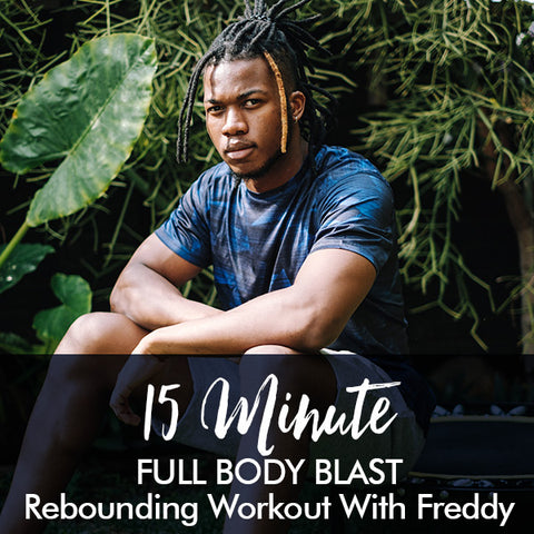 15-Minute FULL BODY BLAST beginners rebounding workout with Freddy