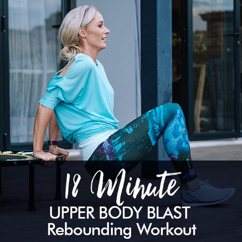 18-Minute UPPER BODY BLAST rebounding workout