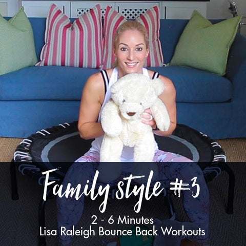 Lisa Raleigh Bounce Back Workouts | Family Style #3 | Age 2-6