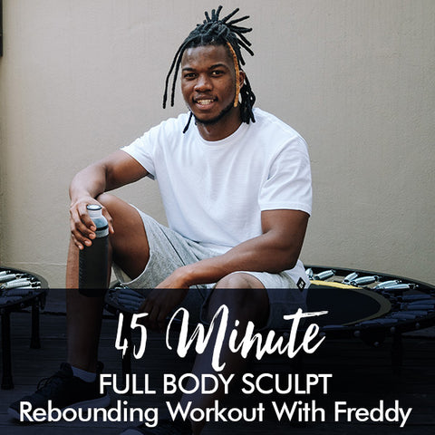 45-Minute SCULPT Rebounding workout with Freddy
