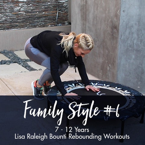 Lisa Raleigh Bounce Back Workouts | Family Style #6 | Age 7-12