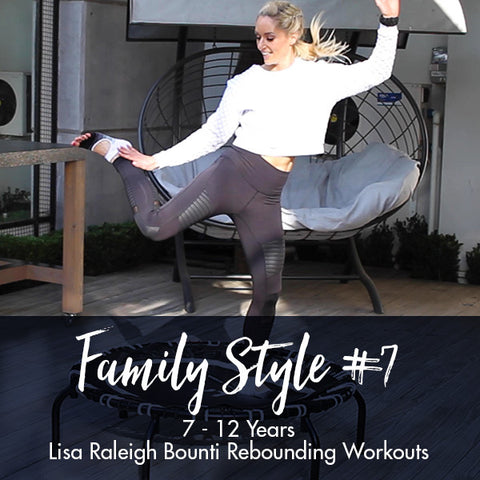 Lisa Raleigh Bounce Back Workouts | Family Style #7 | Age 7-12