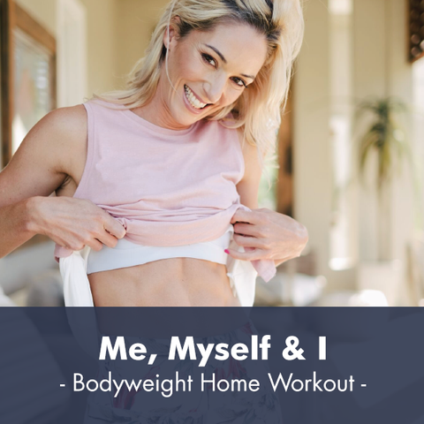 Me, Myself & I | Bodyweight Workout I PDF Workout