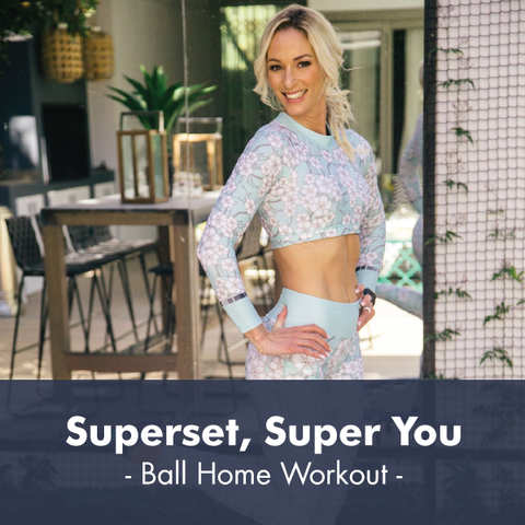 Superset, Super You | Ball Workout I PDF Workout