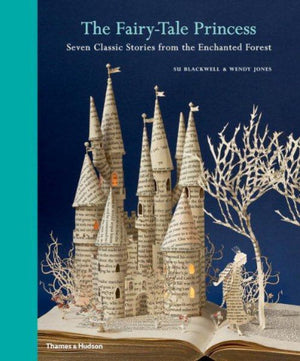 The Fairy-Tale Princess; Seven Classic Stories from the Enchanted Forest