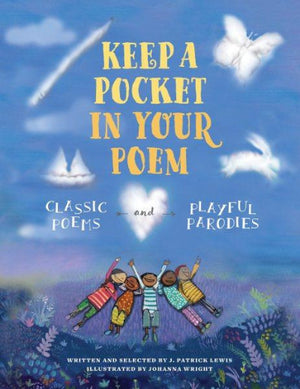Keep a Pocket in Your Poem: Classic Poems and Playful Parodies