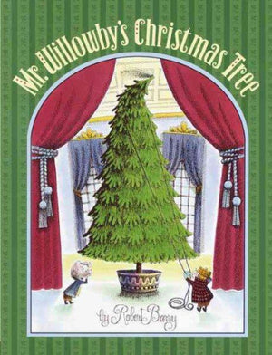 Book cover: Very tall Christmas tree with Mr. Willowby and friend