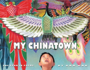 My Chinatown: One Year in Poems