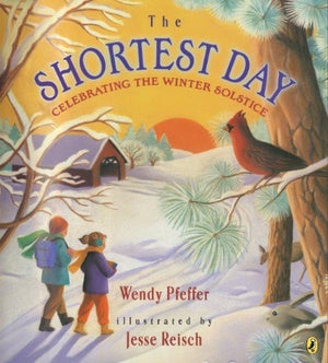 The Shortest Day: Celebrating the Winter Solstice