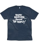 TODAY DEPTFORD...TOMORROW THE WORLD! - White text