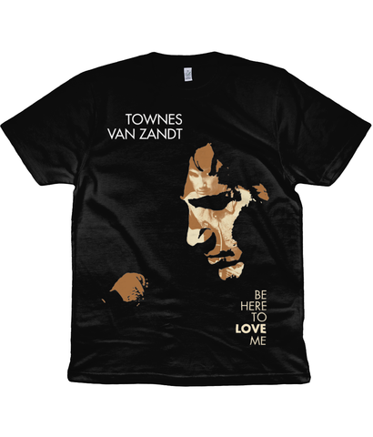 TOWNES VAN ZANDT - BE HERE TO LOVE ME - 2006