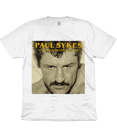 "PAUL SYKES - ""STRANGEWAYS, HERE WE COME"""