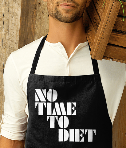 NO TIME TO DIET - Apron