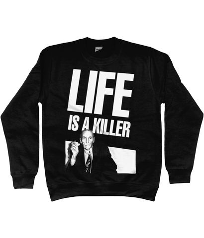 LIFE IS A KILLER - William S. Burroughs - Sweatshirt