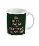 KEEP CALM AND LISTEN TO THE SMITHS - Pink & Green - Mug