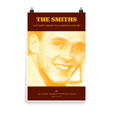 THE SMITHS - LAST NIGHT I DREAMT SOMEBODY LOVED ME - 1987 - Promo Poster - Version 2