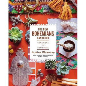 The New Bohemians Handbook~ come home to good vibes by Justina Blakeney