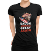 Bacon-America-Great-Again-Tshirt10