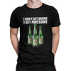 i-dont-get-drunk-i-get-awesome-t-shirt1