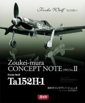 ZOUKEI-MURA SWS02-B01 Concept Note 2 - Ta 152 - Model Reference Book