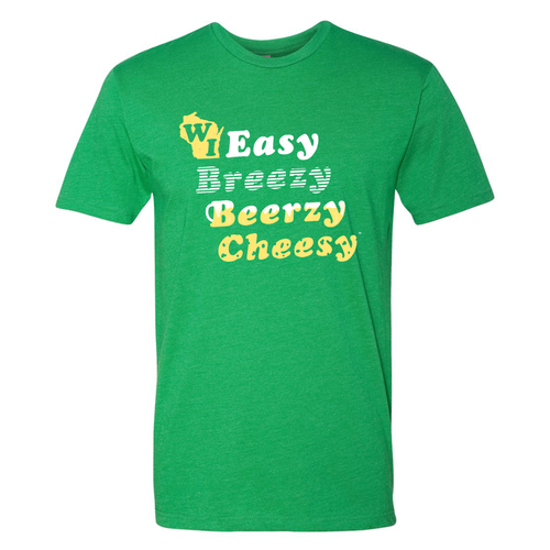 WI Easy Breezy Beerzy Cheesy, Unisex, T-shirt