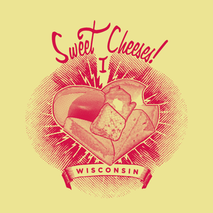 Sweet Cheeses! Unisex, T-shirt
