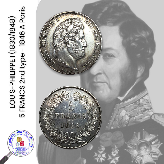 LOUIS-PHILIPPE I (1830/1848) - 5 FRANCS 2nd type – 1846 A Paris