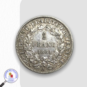 IIIè REPUBLIQUE (1871/1940) - 1 FRANC type Cérès 1881 A / La Bourse aux Collections Numismate Melun