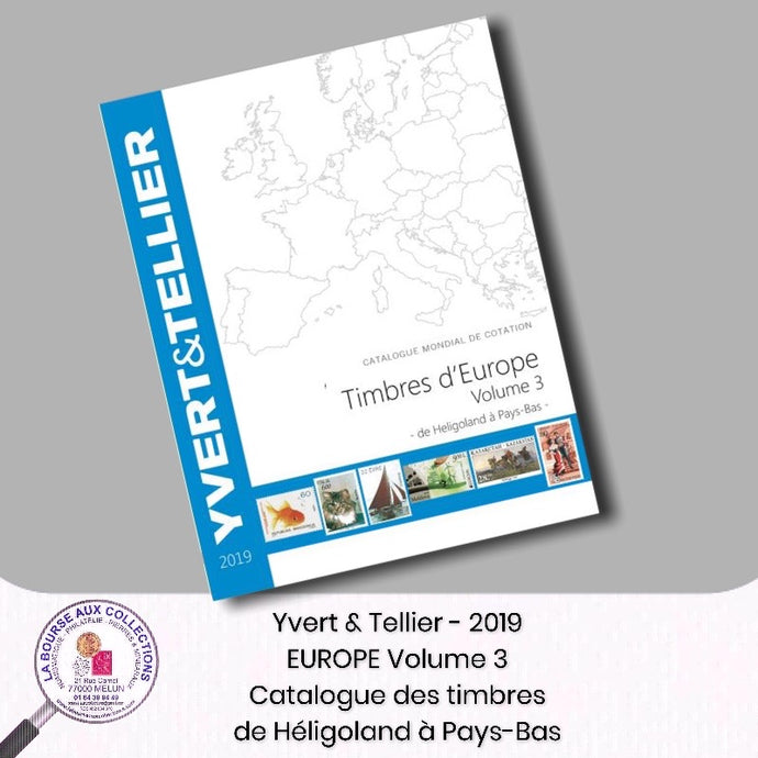 Yvert & Tellier - EUROPE Volume 3 - 2019 (Catalogue des timbres des pays d´Europe de H à P)