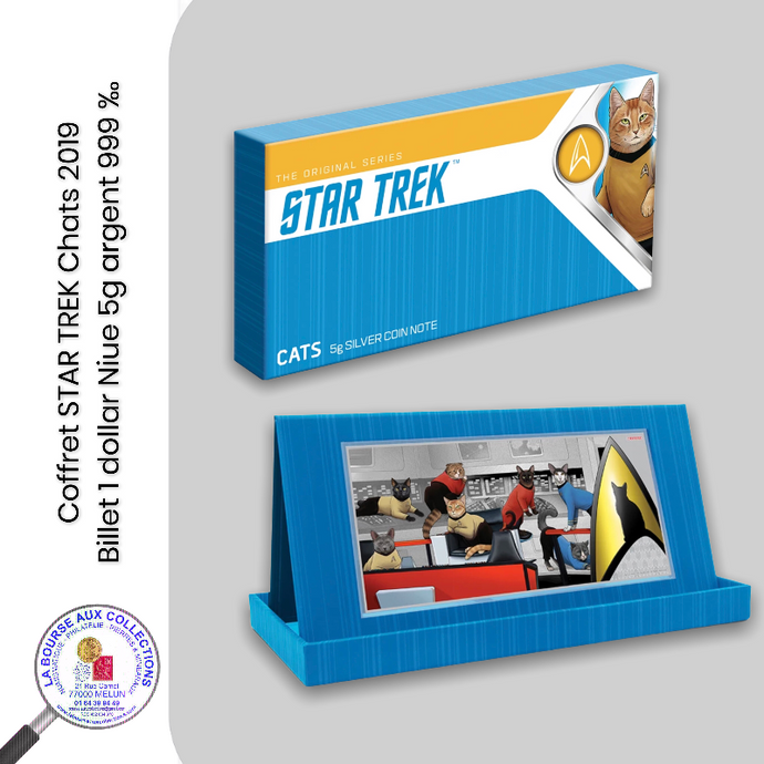 Coffret STAR TREK Chats - Billet 1 dollar Niue - 5g argent 999 ‰ - 2019