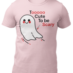 T-Shirt To cute to be scary-Unisex Heavy Cotton Tee