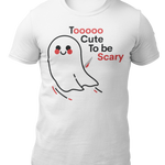 T-Shirt White / L To cute to be scary-Unisex Heavy Cotton Tee
