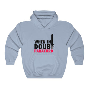 When In Doubt, Paracord! Hoodie ~ Light