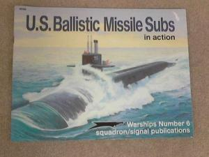U.S. Ballistic Missile Subs in Action, Warships No. 6