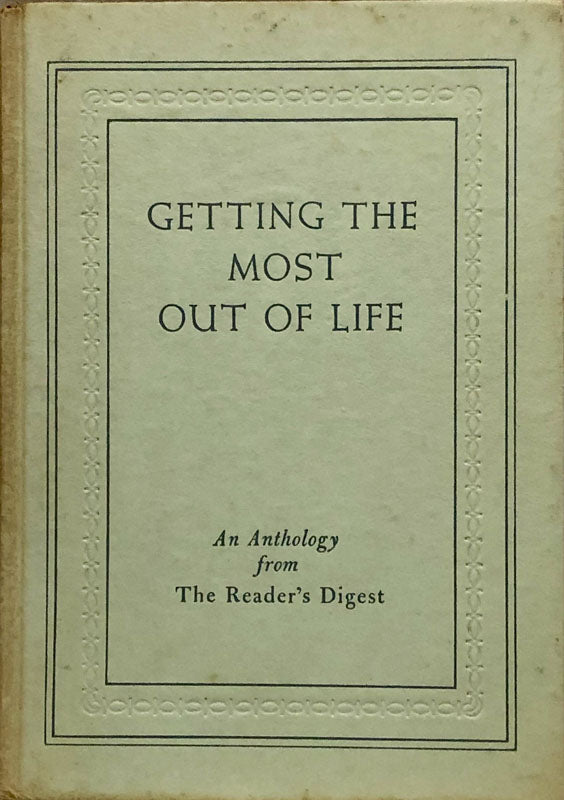 Getting The Most Out Of Life