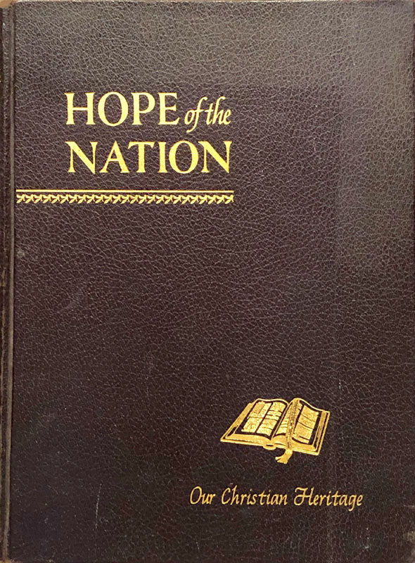 Hope of the Nation Our Christian Heritage