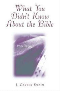 What You Didn't Know About The Bible