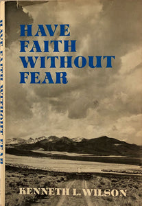 Have Faith Without Fear
